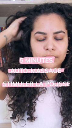 Tuto l'auto massage en 5 minutes pour stimuler la pousse
